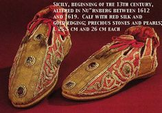 220, Shoes of the Holy Roman Emperor  Kunsthistorische Museum, Vienna Sicily, beginning of the 13th century