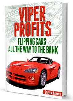 $3750 for 3hrs of work?!?! Do what works! Flipping cars for profit is easier than you think. Get the inside track on how to flip cars. Learn the inside track with this free ebook.