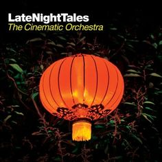 Cinematic Orchestra.