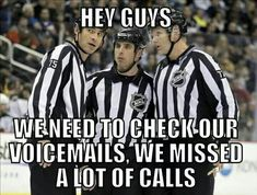 bahahaha HEY GUYS WE NEED TO CHECK OUR VOICEMAILS, WE MISSED A LOT OF CALLS