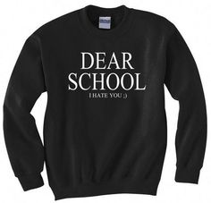 funny outfits for school * funny outfits . funny outfits for women . funny outfits for school . funny outfits for guys Meme Shirts, Sarcastic Shirts, Funny Shirts, Bff Shirts, Funny Hoodies, Funny Sweatshirts, Funny Shirt Sayings, Shirts With Sayings, Teen Fashion Outfits
