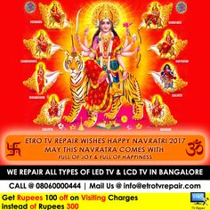 Happy Navratri From ETRO TV Repair, Bangalore For LED TV & LCD TV Repair Call @ 08060000444  Mail Us @ info@etrotvrepair.com Web @ http://www.etrotvrepair.com