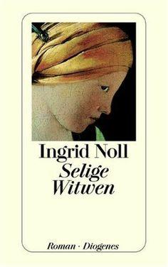 Selige Witwen von Ingrid Noll, http://www.amazon.de. Ingrid Noll, een in Nederland tamelijk onbekende schrijfster. Onterecht. Een aantal boeken zijn in het Nederlands vertaald. De moeite waard om te lezen.