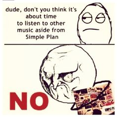 This make me laugh because I just watched a simple plan dvd yesterday!