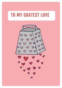 To my gratest love. Spread the love this Valentine's Day with our charming ready-made template. Valentines Day Card Templates, Great Love, Playing Cards, Romantic, Free, Design, Playing Card Games, Romance Movies