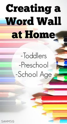 Create a word wall at home-activity ideas for pre-reading and pre-writing skills in toddlers, preschool and reading and writing skills in school age kids.