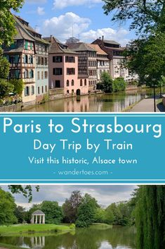 Paris and Strasbourg, France: How To Take The Train For A Beautiful Day Trip To This Historic Alsace Town. Paris To Strasbourg Day Trip Strasbourg Day Trip Paris To Strasbourg Train Strasbourg Train Station Europe Destinations, Europe Travel Tips, European Travel, European Vacation, Travel Packing, Travelling Europe, Europe Packing, Overseas Travel, Packing Lists