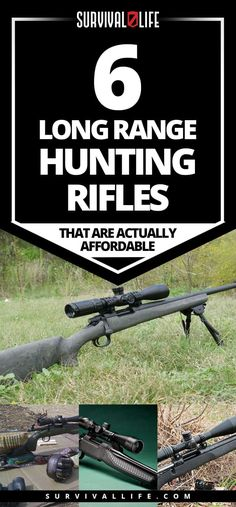Finally: 6 Long Range Hunting Rifles That Are Actually Affordable