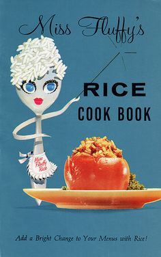 Miss Fluffy's Rice Cook Book Retro Recipes, Old Recipes, Vintage Recipes, Wine Recipes, Cooking Recipes, What's Cooking, Vintage Baking, Cookery Books, Vintage Cookbooks