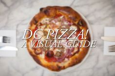 There is pizza, then there is great pizza. Here is the rundown for local DC spots.