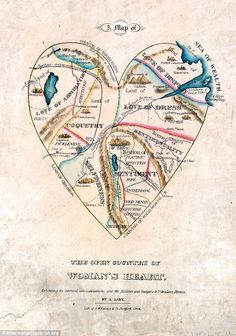 "19th century map made by ""a lady"" we see that women are all feelings, all the time. Just feelings and rivers of lacivisouness. And a very small territory of good sense. Baby, we've come a long way since the mid 1800s (or, we suspect this map might have been drawn by a man). - Huffington Post"