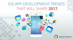 iOS App Development Trends That Will Shape 2017 - solutionanalysts https://www.solutionanalysts.com/blog/ios-app-development-trends-that-will-shape-2017/?utm_campaign=crowdfire&utm_content=crowdfire&utm_medium=social&utm_source=pinterest #indiedev #gamedev