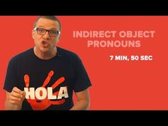 Indirect Object Pronouns in Spanish (compared to Direct Object Pronouns) - YouTube