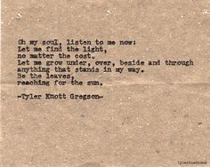 Tyler Knott Gregson Cute Love Quotes, Awesome Quotes, Pretty Words, Beautiful Words, Beautiful Poetry, Simply Beautiful, Absolutely Stunning, I Carry Your Heart, Typewriter Series