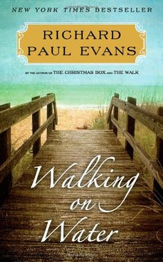 Walking on Water: A Novel (The Walk) by Richard Paul Evans http://www.amazon.com/dp/1451628315/ref=cm_sw_r_pi_dp_FKDStb1K1BQ2YFAZ