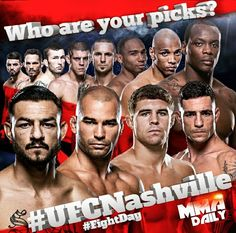 Who are your picks? #UFCNashville #FightDay #FightNight #mma #ufc