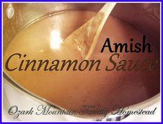 Ozark Mountain Family Homestead: Amish Cinnamon Sauce