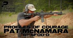 Pat McNamara (Mac) has 22 years of Special Operations experience, 13 of which were in SFOD-D. He has extensive experience in hostile fire/combat zones in. Tactical Vest, Tactical Guns, Training Day, Training Videos, Chain Of Command, Tactical Training, Self Defense Techniques, Follow The Leader, Delta Force