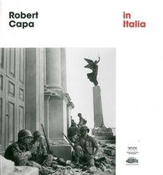 ROBERT CAPA IN ITALIA -
