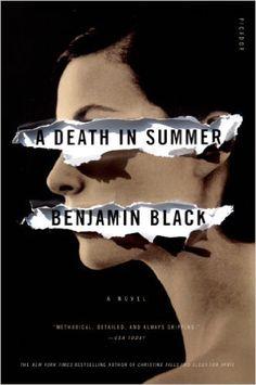 A Death in Summer: A Novel (Quirke): Benjamin Black: 9781250002501: Amazon.com: Books