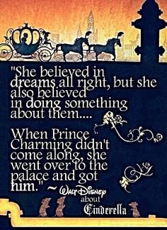 She believed in dreams alright . . . | Walt Disney on Cinderella