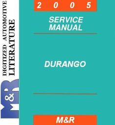 2001 , 2002 , 2003 , 2004 , 2005 Dodge Durango , 5 Service Manuals