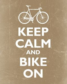 Keep Calm and Bike On #bike #commute #travel #transportation