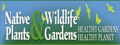 Native Plants and Wildlife Gardens! We are a team of passionate professionals from all over North America: authors, professors, writers, lan...