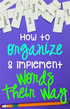 How to Organize and Implement Words Their Way: blog post by School and the City