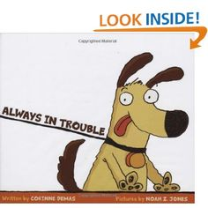 Always In Trouble (9780545024532): Corinne Demas, Noah Z. Jones: Books