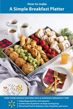 Holiday breakfast hack - Save time and energy this holiday and create a beautiful breakfast tray for your guests by taking store bought pastries arranging with fruit on a large tray.