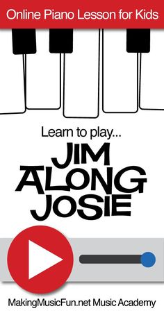 "Learn to play ""Jim Along Josie"" with this MakingMusicFun.net Music Academy online piano lesson for kids. Subscribe to unlock access to the entire lesson library,, piano sheet music and worksheets. Get Started for FREE. #makingmusicfun#pianolessonsforkids #beginnerpianolessons"