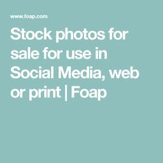Stock photos for sale for use in Social Media, web or print | Foap