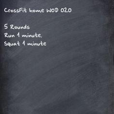 Run 1 minute, Squat 1 minute (5 rounds)