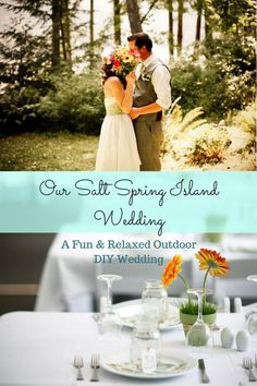 A fun and relaxed, whimsical outdoor wedding on Salt Spring Island.