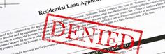 Can A Credit Report Stop Your Closing? Loan Denied!