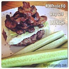 holymamamoly - Whole30 Round 2: FULL RECAP (Days 0 - 31) Whole30 Meal Ideas - Mushroom Burger
