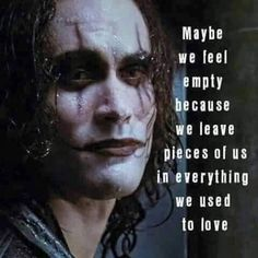 """Brandon Lee on """"The Crow"""" - Yes, I love this movie and quote Brandon Lee, Bruce Lee, The Crow Quotes, Sad Quotes, Life Quotes, Inspirational Quotes, Psycho Quotes, Motto Quotes, Heartbreak Quotes"""