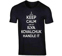 Ilya Kovalchuk Keep Calm Handle It Los Angeles Hockey T Shirt - Top Personalized Gifts T-Shirts Clothing Tees And Mug Funny For Men And Women Alec Martinez, Ilya Kovalchuk, David Backes, Jeff Carter, Jonathan Quick, William Nylander, Hockey, Boston, John Tavares