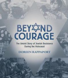 Children's Book Committee March 2013 Pick: BEYOND COURAGE by Doreen Rappaport (Candlewick, 2012)