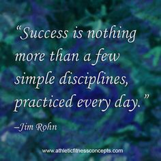 Success is nothing more than a few simple disciplines practiced every day.  #fitness #success #attitude #mindset #discipline #goals #positivethinking #strength #motivation #winner #quote #inspiration #justdoit #fitnessquote #nevergiveup #workout #train #exercise #runner #running #runinspired #instarunner #quoteoftheday #instagood #instaquote #fitfam #instafit