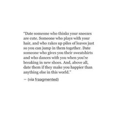 Date someone who..
