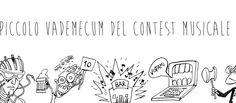 #Musica: Piccolo vademecum del Contest musicale Di Christian Paganelli