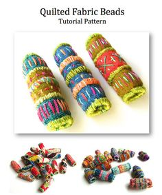Quilted Fabric Beads PDF Tutorial Pattern by VictoriaGertenbach, $10.00 - I think these are really cool - I wish I had the patience to make them.