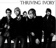 Thriving Ivory. My new favorite band. Oh gosh the vocals. . . the lyrics. . . the everything. . . <3 (Next to Owl City, and lots more. . . hehe :))