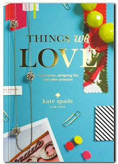 Things we Love by Kate Spade