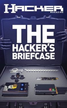 The Hacker's Briefcase (Hacker Magazine Book (game)lan. Technology Hacks, Computer Technology, Computer Programming, Computer Science, Computer Forensics, Business Technology, Tech Hacks, Tech Gadgets, Diy Electronics