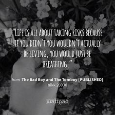 Story Quotes, Bff Quotes, Real Quotes, Cute Quotes, Words Quotes, Wattpad Quotes, Wattpad Books, Wattpad Stories, Tomboy Quotes