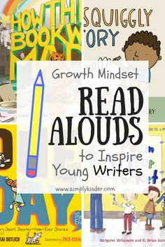 Books About Writing: Growth Mindset Read Alouds - Simply Kinder Kindergarten Writing, Kids Writing, Teaching Writing, Writing Activities, Teaching Ideas, Writing Worksheets, Writing Ideas, Teaching Resources, Growth Mindset Book