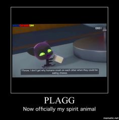Plagg is my spirit animal forever. Actually I have a lot of spirit animals